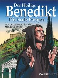 Der Heilige Benedikt – Die Seele Europas