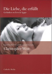 Die Liebe, die erfüllt - Gedanken zu Eros & Agape