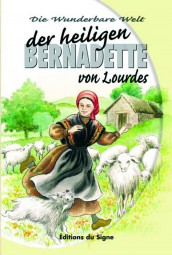 Bernadette von Lourdes - Reihe