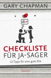 Checkliste für Ja-Sager - 12 Tipps für eine gute Ehe