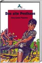 Das alte Posthaus (Spurbuch-Reihe Band 2)