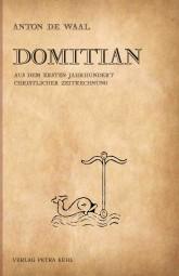 Domitian - Aus dem ersten Jahrhundert christlicher Zeitrechnung