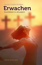 Erwachen. Countdown in Jerusalem