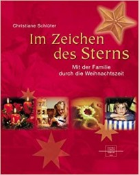Im Zeichen de Sterns - Mit der Familie durch die Weihnachtszeit