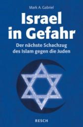 Israel in Gefahr - Der nächste Schachzug des Islam gegen die Juden