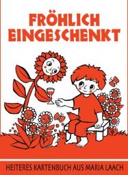 Kartenbuch: Fröhlich eingeschenkt