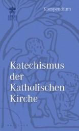 Katechismus der Katholischen Kirche - Kompendium