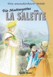 Die Muttergottes von La Salette - Reihe
