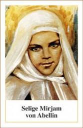 Heilige Mirjam von Abellin - Morgengebet (Gebetszettel)