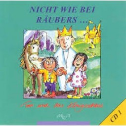 Nicht wie bei Räubers... (CD1)