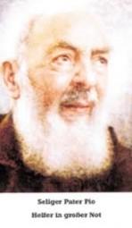 Heiliger Pater Pio - Helfer in großer Not (Novene)