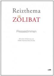 Reizthema Zölibat: Pressestimmen