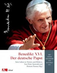 Benedikt XVI. - Der deutsche Papst