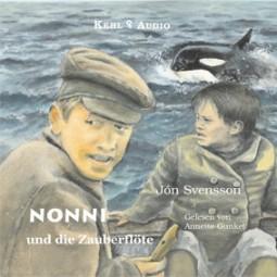 Hörbuch - Nonni und die Zauberflöte