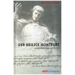 Der heilige Montfort Ludwig-Maria Grignion