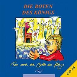 Die Boten des Königs ... (CD 10)
